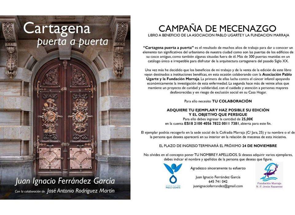 «Cartagena Puerta a Puerta» de Juan Ignacio Ferrández García
